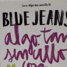 Libros: ALGO TAN SENCILLO COMO ESTAR CONTIGO DE BLUE JEANS. Lote 213827226