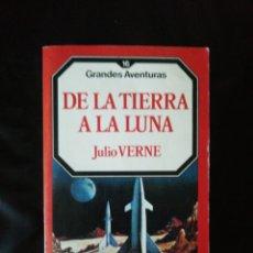 Libros: DE LA TIERRA A LA LUNA. Lote 214778082
