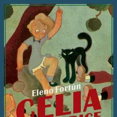 Libros: CELIA, LO QUE DICE. ELENA FORTÚN.. Lote 216879853