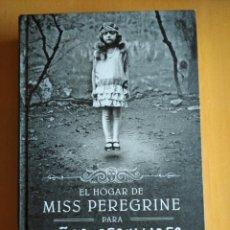 Libros: EL HOGAR DE MISS PEREGRINE PARA NIÑOS PECULIARES.. Lote 217876891