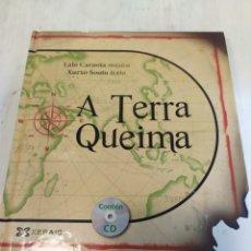 Libros: A TERRA QUEIMA - GALLEGO- TAPA DURA. Lote 218336285