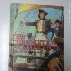 Libros: DE GRUMETE A ALMIRANTE CAPITAN MARRYAT DALMAU EDITORS BARCELONA 1986 CON ILUSTRACIONES 208 PÁGINAS. Lote 218338596