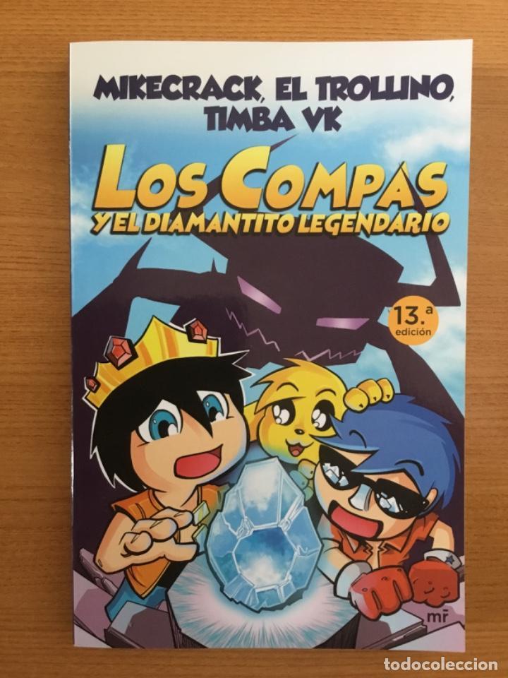 LOS COMPAS Y EL DIAMANTITO LEGENDARIO. NÚMERO 1. MARTINEZ ROCA. MIKECRACK, EL TROLLINO, TIMBA VK. (Libros Nuevos - Literatura Infantil y Juvenil - Literatura Juvenil)