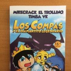 Libros: LOS COMPAS Y EL DIAMANTITO LEGENDARIO. NÚMERO 1. MARTINEZ ROCA. MIKECRACK, EL TROLLINO,TIMBA VK.P/B5. Lote 246039265