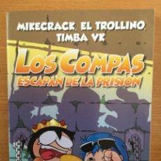 Livres: LOS COMPAS ESCAPAN DE LA PRISIÓN. NÚMERO 2. MARTINEZ ROCA. MIKECRACK, EL TROLLINO, TIMBA VK. (P/B5). Lote 243203530