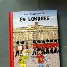 Libros: PEPE EN INGLATERRA EN LONDRES GORDON REECE MACMILLAN. Lote 218990990