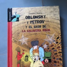 Libros: GORDON REECE OBLONSKY Y PETROV Y EL CASO DE LA CALAVERA ROJA MACMILLAN LIBROSAURIO. Lote 218991097