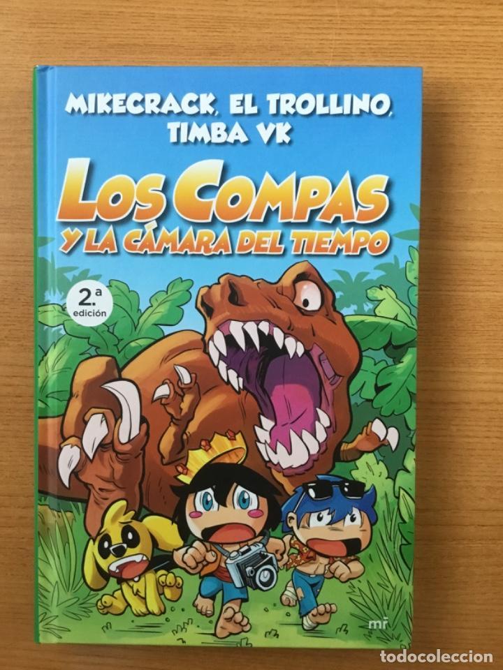 LOS COMPAS Y LA CÁMARA DEL TIEMPO. NÚMERO 3. MARTINEZ ROCA. MIKECRACK, EL TROLLINO, TIMBA VK. (P/B5) (Libros Nuevos - Literatura Infantil y Juvenil - Literatura Juvenil)