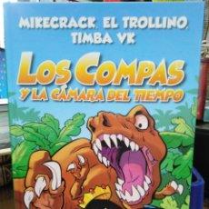 Livros: LOS COMPÁS Y LA CÁMARA DEL TIEMPO-MIKECRACK,EL TROLLINO,TIMBA V-EDITA MR,ILUSTRADO.NUEVO. Lote 219815923