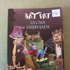 Libros: BAT PAT LA CASA EMBRUJADA. Lote 220407400