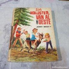 Libros: LOS HOLLISTER VAN AL OESTE. Lote 220670698