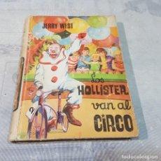 Libros: LOS HOLLISTER VAN AL CIRCO. Lote 220670966