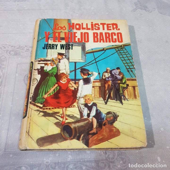 LOS HOLLISTER Y EL VIEJO BARCO (Libros Nuevos - Literatura Infantil y Juvenil - Literatura Juvenil)