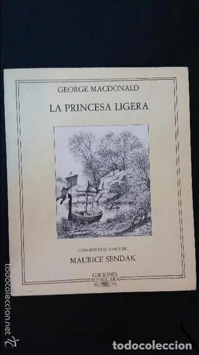 LA PRINCESA LIGERA / MAURICE SENDAK & GEORGE MACDONALD - ALGAFUARA / PRECINTADO - ENVIO GRATIS (Libros Nuevos - Literatura Infantil y Juvenil - Literatura Juvenil)