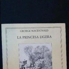 Libros: LA PRINCESA LIGERA / MAURICE SENDAK & GEORGE MACDONALD - ALGAFUARA / PRECINTADO - ENVIO GRATIS. Lote 221408642