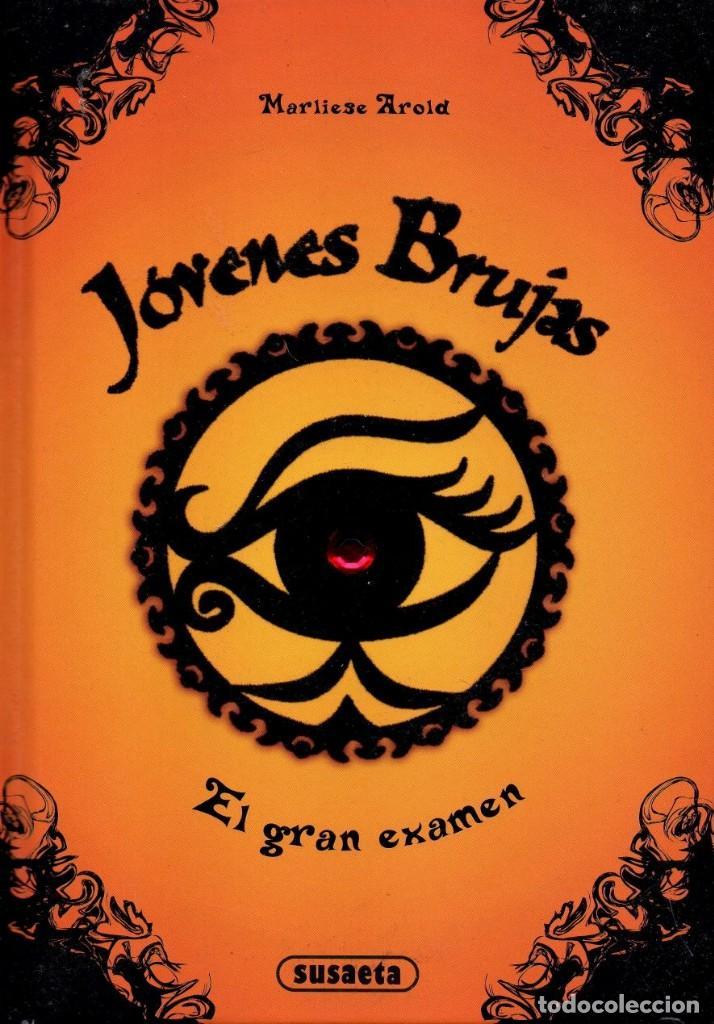 JOVENES BRUJAS: EL GRAN EXAMEN DE MARILIESE AROLD - SUSAETA EDICIONES (NUEVO) (Libros Nuevos - Literatura Infantil y Juvenil - Literatura Juvenil)