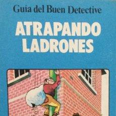 Livres: GUIA DEL BUEN DETECTIVE. ATRAPANDO LADRONES. S.M. NUEVO. Lote 223341951