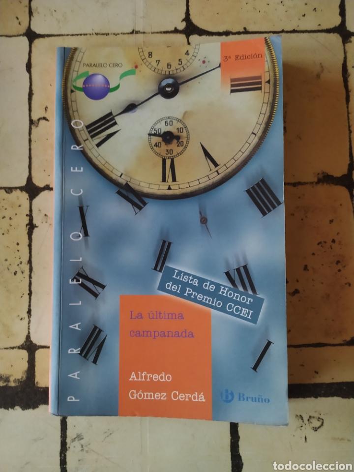 """""""LA ÚLTIMA CAMPANADA"""" ALFREDO GÓMEZ CERDÁ. (Libros Nuevos - Literatura Infantil y Juvenil - Literatura Juvenil)"""