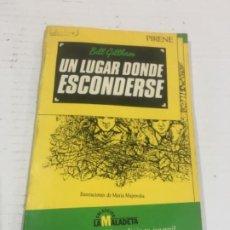 Libros: UN LUGAR DONDE ESCONDERSE COLECCIÓN LA MALADETA. Lote 227257260
