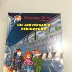 Libros: GERONIMO STILTON. UN ANIVESARIO REBIGOTUDO. CIRCULO DE LECTORES. Lote 227738880