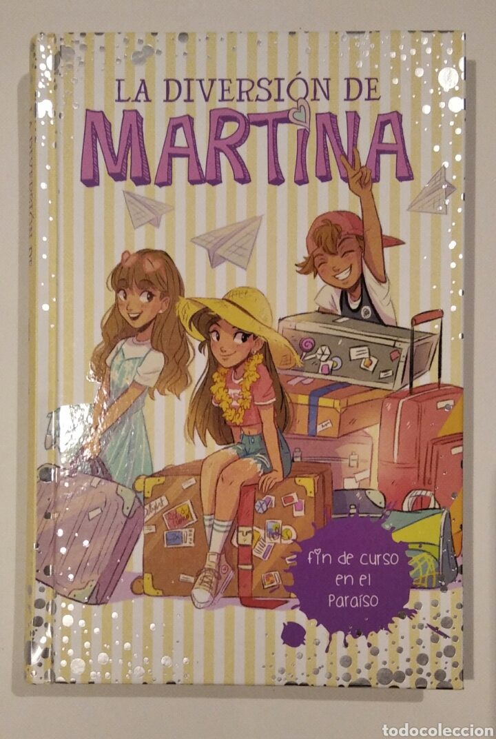 """LIBRO """"LA DIVERSIÓN DE MARTINA, FIN DE CURSO EN EL PARAÍSO"""", NÚM.4, ED. MONTENA. MARTINA D'ANTIOCHIA (Libros Nuevos - Literatura Infantil y Juvenil - Literatura Juvenil)"""