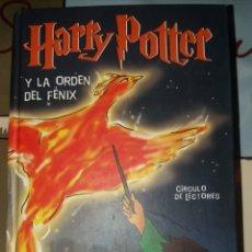 Libros: HARRY POTTER Y LA ORDEN DEL FENIX. Lote 228068916