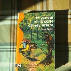 Libros: UN YANKI EN LA CORTE DEL REY ARTURO ALIANZA EDITORIAL EDICIÓN DE BOLSILLO. Lote 228114690