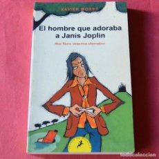 Libros: EL HOMBRE QUE ADORABA A JANIS JOPLIN - MAX RIERA, DETECTIVE ALTERNATIVO - XAVIER MORET - SALAMANDRA. Lote 228953250