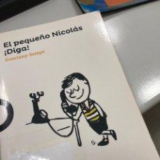 Libros: EL PEQUEÑO NICOLÁS ¡DIGA! GOSCINNY SEMPE LOQUELEO. Lote 230019310