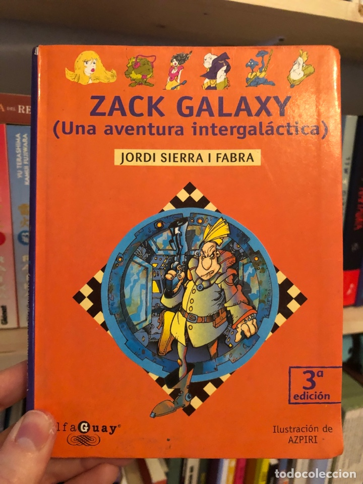 ZACK GALAXY UNA AVENTURA INTERGALACTICA ALFONSO AZPIRI MOT JORDI SIERRA (Libros Nuevos - Literatura Infantil y Juvenil - Literatura Juvenil)