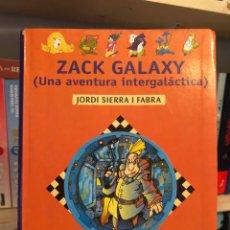 Libros: ZACK GALAXY UNA AVENTURA INTERGALACTICA ALFONSO AZPIRI MOT JORDI SIERRA. Lote 231626615