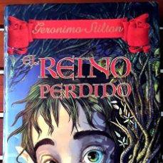 Libros: EL REINO PERDIDO. GERONIMO STILTON. TAPA DURA. EDITORIAL DESTINO.. Lote 233448805