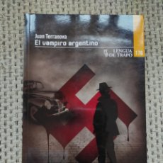 Libros: LIBRO EL VAMPIRO ARGENTINO JUAN TERRANOVA. ED. LENGUA DE TRAPO. Lote 236098225