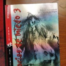 Libros: HISTORIAS DE MIEDO 3: RELATOS ATERRADORES PARA HELARTE LA SANGRE. ALVIN SCHWARTZ. EVEREST. Lote 236791685