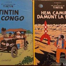 Libros: DOS TINTINEN CATALÁN ''HEM CAMINAT DAMUNT LA LLUNA'' Y ''TINTIN AL CONGO''. Lote 237186030