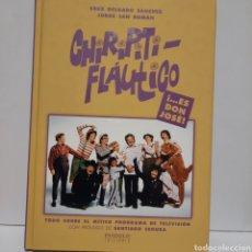 Livres: CHIRIPITIFLAUTICO ... ES DON JOSÉ. Lote 238338480