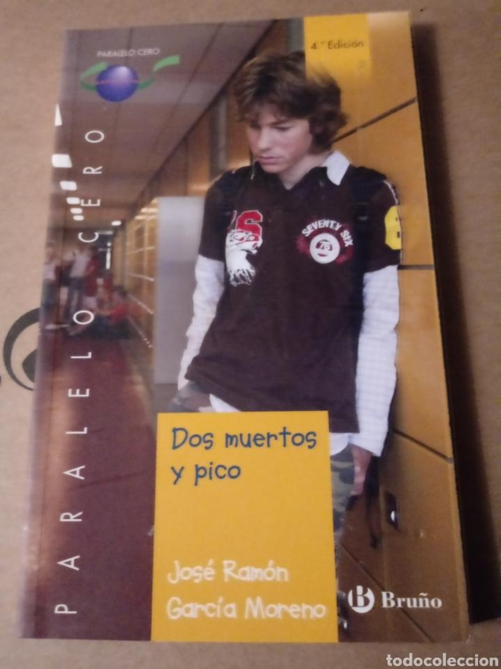 DOS MUERTOS Y PICO.JOSE RAMON GARCIA MORENO.ED.BRUÑO. (Libros Nuevos - Literatura Infantil y Juvenil - Literatura Juvenil)