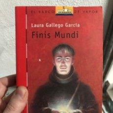Livros: LAURA GALLEGO GARCIA - FINIS MUNDI - EL BARCO DE VAPOR. Lote 240898185