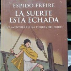 Libros: LA SUERTE ESTÁ ECHADA. UNA AVENTURA EN LAS TIERRAS DEL NORTE. ESPOSO FREIRE. ANAYA. Lote 242176830