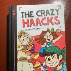 Libros: THE CRAZY HAACKS Y EL RELOJ SIN TIEMPO. Lote 243431625