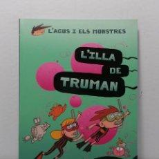 Libros: L'ILLA DE TRUMAN DE JAUME COPONS Y LILIANA FORTUNY AÑO 2020 EDIT COMBEL. Lote 245234065
