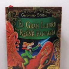 Libros: EL GRAN LLIBRE DEL REGNE DE LA FANTASIA DE GERONIMO STILTON AÑO 2020 EDIT DESTINO. Lote 245239455