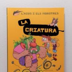 Livres: L'AGUS I ELS MONSTRES LA CRIATURA DE JAUME COPONS Y LILIANA FORTUNY AÑO 2020 EDIT COMBEL. Lote 245241060