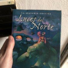 Livros: LUCES DEL NORTE - PHILIP PULLMAN - LA MATERIA OSCURA - EDICIONES B. Lote 247998070