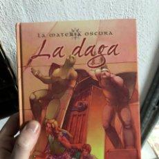Livros: LA MATERIA OSCURA LA DAGA EDICIONES B PHILIP PULLMAN. Lote 247998325