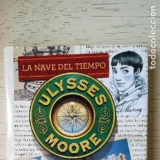 Livros: ULYSSES MOORE: LA NAVE DEL TIEMPO. Lote 250151045