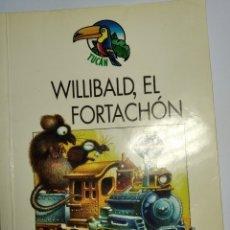 Libros: WILLIBALD, EL FORTACHÓN. Lote 251155335
