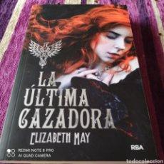 Libros: LA ÚLTIMA CAZADORA, ELIZABETH MAY.. Lote 253174240