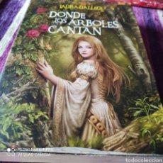 Libros: DONDE LOS ÁRBOLES CANTAN, LAURA GÁLLEGO.. Lote 253175230