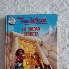 Libros: LA CIUDAD SECRETA, TEA STILTON, ED. DESTINO. Lote 253893245